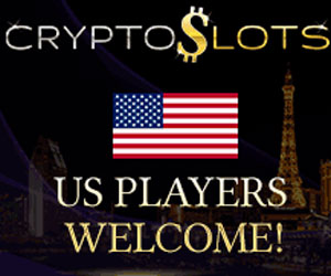 CryptoSlots Casino - US Players Welcome